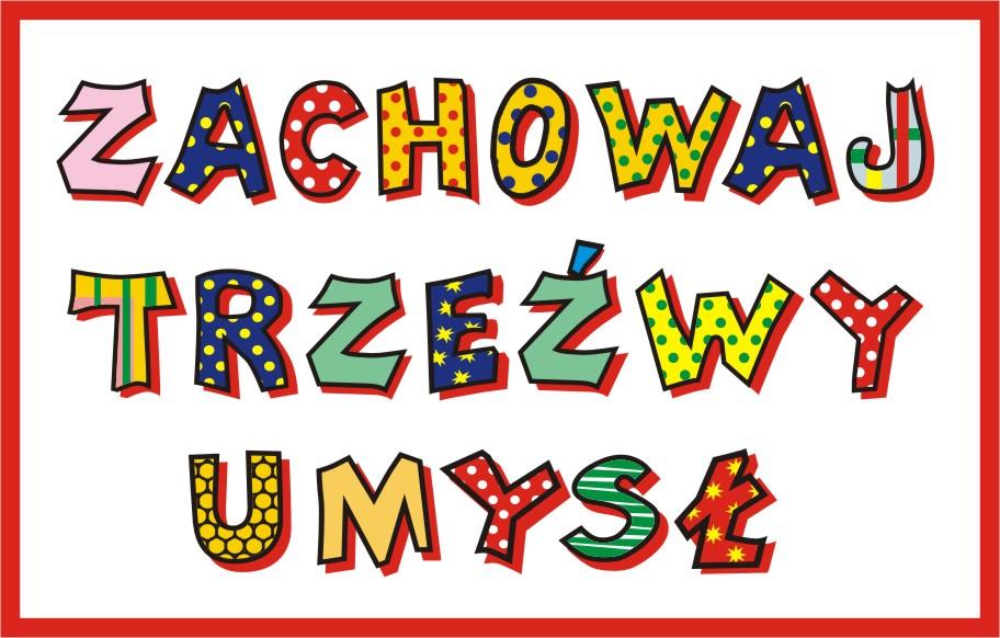 http://sp16zabrze.szkolnastrona.pl/container///zachowaj_trze_wy_umys____logo.jpg
